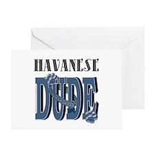 Havanese DUDE Greeting Card