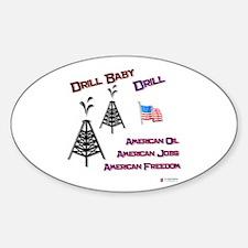 drill baby drill Sticker (Oval)