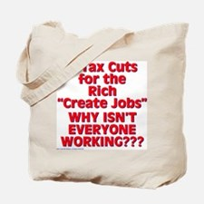 $19.99 Tax Cuts for the Rich Tote Bag