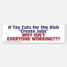 $4.99 Tax Cuts for the Rich Bumper Bumper Bumper Sticker