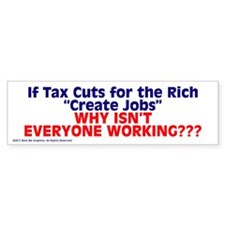 $4.99 Tax Cuts for the Rich Bumper Bumper Sticker