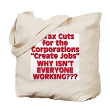 $19.99 Tax Cuts for Corporations Tote Bag