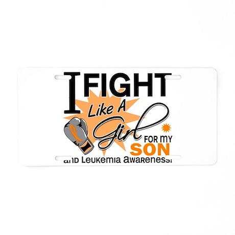 Fight Like a Girl Leukemia Aluminum License Plate