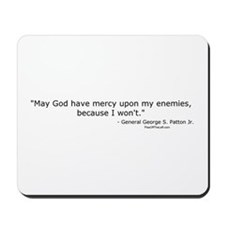 General Patton: God have mercy Mousepad