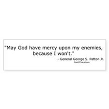 General Patton: God have mercy Bumper Bumper Sticker