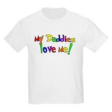 My Daddies Love Me! Kids T-Shirt