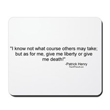 Henry: Liberty or death! Mousepad