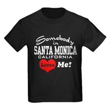 Somebody In Santa Monica Loves Me T