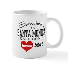 Somebody In Santa Monica Loves Me Mug