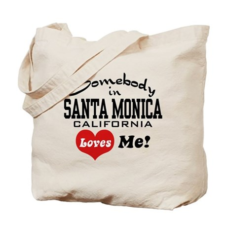Somebody In Santa Monica Loves Me Tote Bag