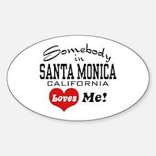 Somebody In Santa Monica Loves Me Decal