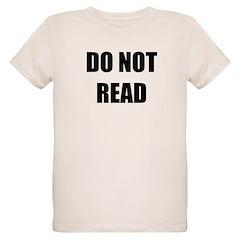 Do Not Read T-Shirt
