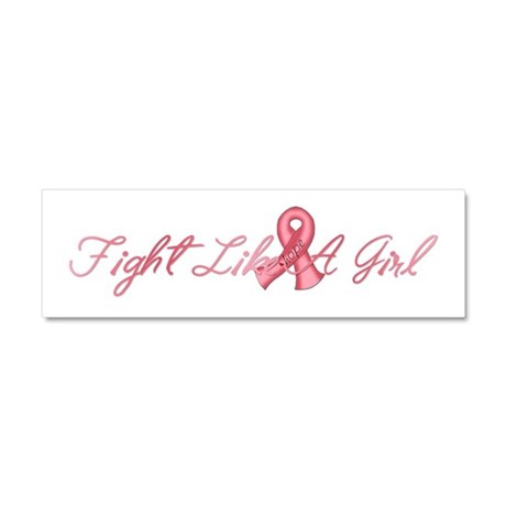 Fight Like a Girl Car Magnet 10 x 3