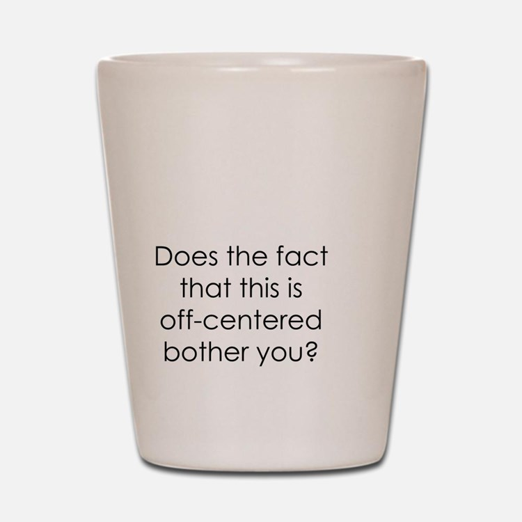 Off Center Shot Glass
