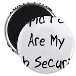 Job Security Magnet