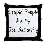 Job Security Throw Pillow