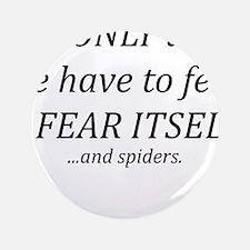 """Fear Itself 3.5"""" Button (100 pack)"""