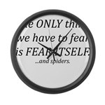 Fear Itself Large Wall Clock