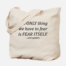 Fear Itself Tote Bag