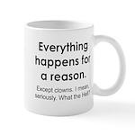 Everything Reason Mug