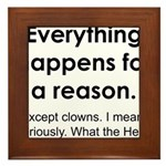 Everything Reason Framed Tile