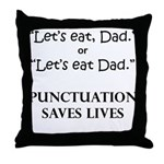 Punctuation Saves Throw Pillow