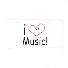 I Love Music Aluminum License Plate