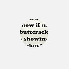 Buttcrack Showing Mini Button