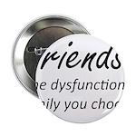 Friends Dysfunction 2.25