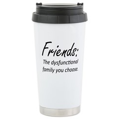 Friends Dysfunction Stainless Steel Travel Mug