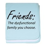 Friends Dysfunction baby blanket