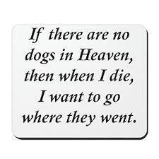 Dogs Heaven Mousepad