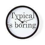 Typical Boring Wall Clock