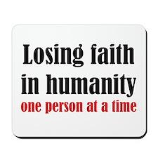 Losing Faith Mousepad
