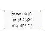 True Story Banner