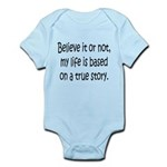 True Story Infant Bodysuit