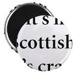 Scottish Crap Magnet