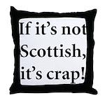 Scottish Crap Throw Pillow