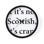 Scottish Crap Wall Clock
