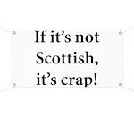 Scottish Crap Banner