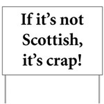 Scottish Crap Yard Sign