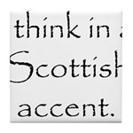 Scottish Accent Tile Coaster