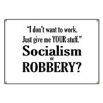 Socialism Robbery Banner