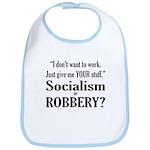 Socialism Robbery Bib