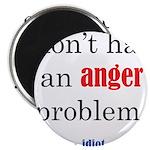 Idiot Problem Magnet