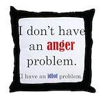 Idiot Problem Throw Pillow
