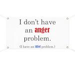 Idiot Problem Banner