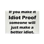 Idiot Proof Rectangle Magnet (10 pack)