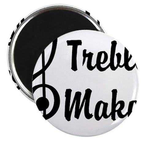 """Treble Maker 2.25"""" Magnet (10 pack)"""