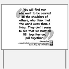 Ford Together Quote Yard Sign
